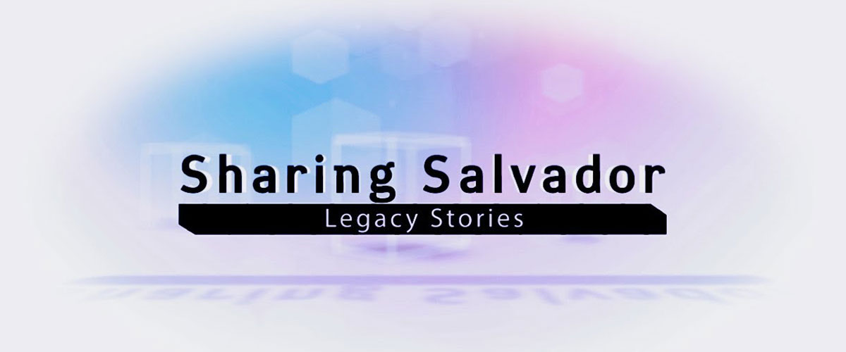 """Text reads """"Sharing Salvador, Legacy Stories"""" with blue and purple shadowed background"""