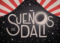 Suenos de Dali Surreal Circus